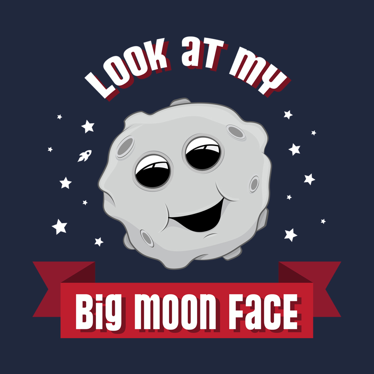 Look at my BIG MOON FACE