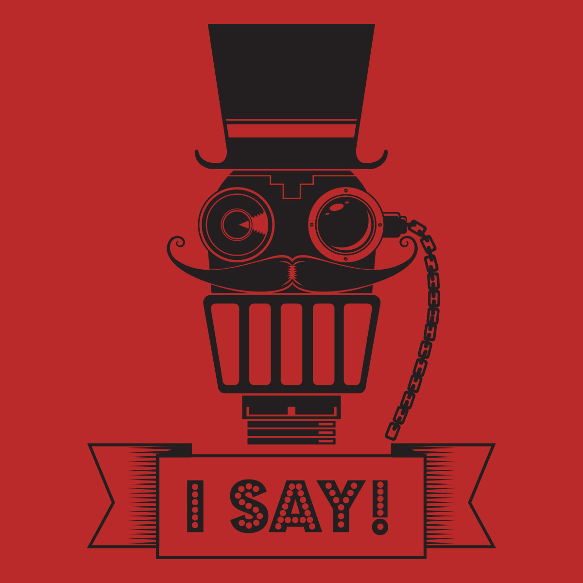 I Say – Steampunk Robot
