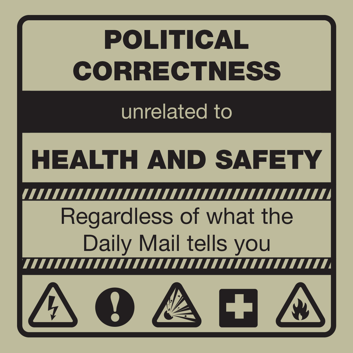 Political Correctness – Unrelated to Health and Safety